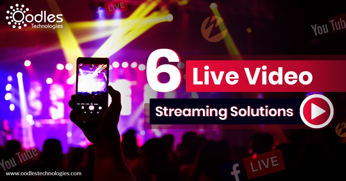 Video Streaming Solutions