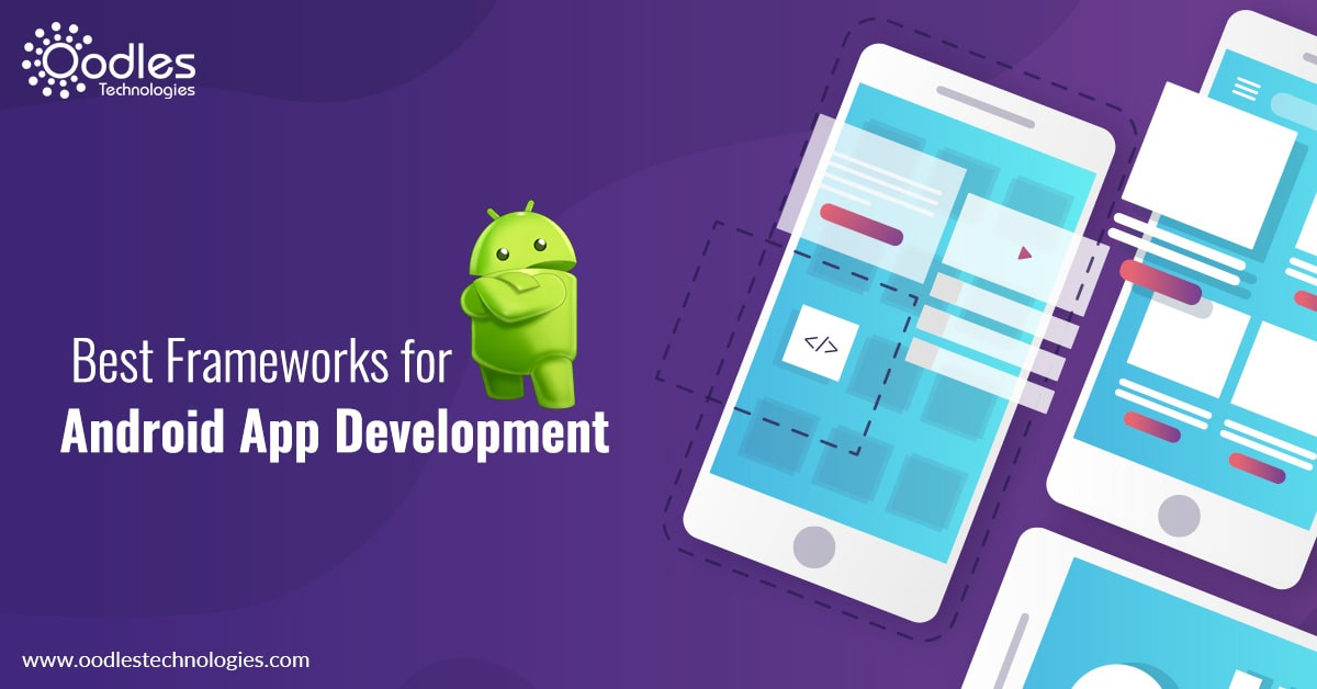 Best Framework for Android App Development