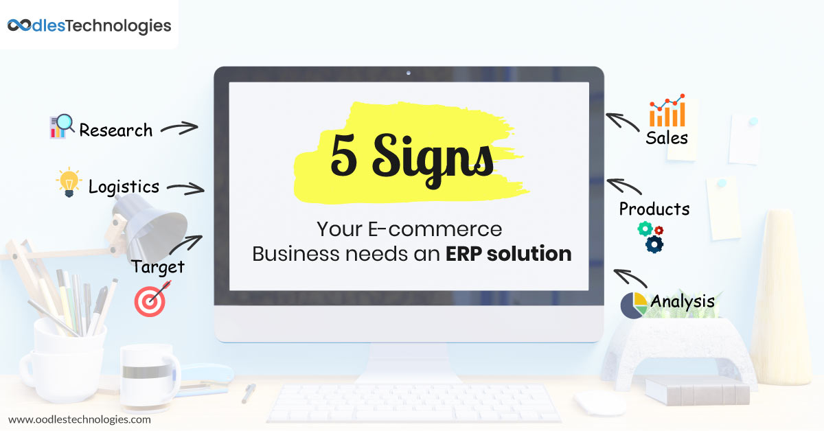Signs your E-commerce Business Needs ERP Solution