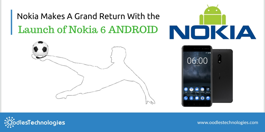 Nokia 6 Launched under Android Mobiles