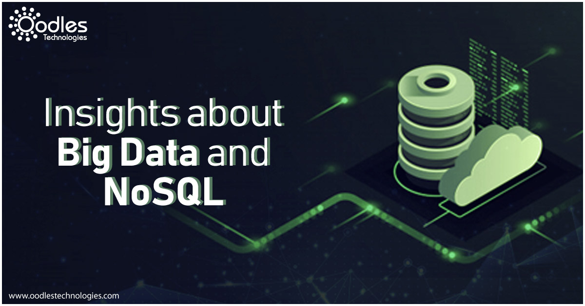 Insights on Big Data and NoSQL