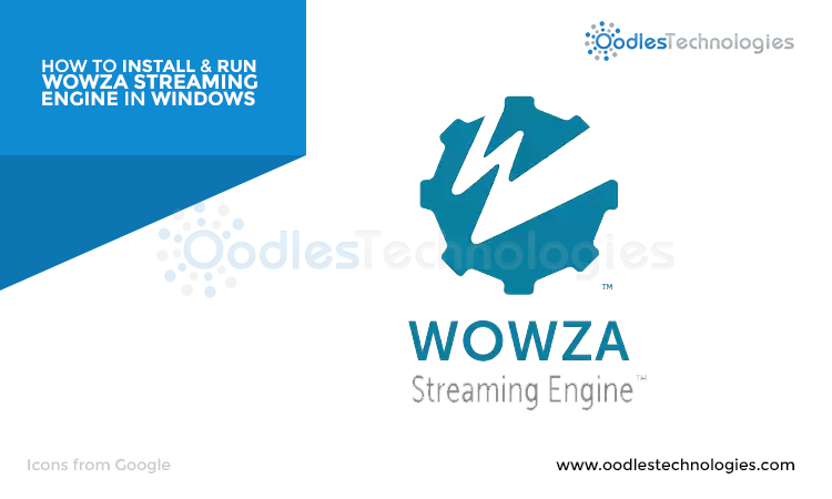 How To Install And Configure Wowza Streaming Engine On Windows