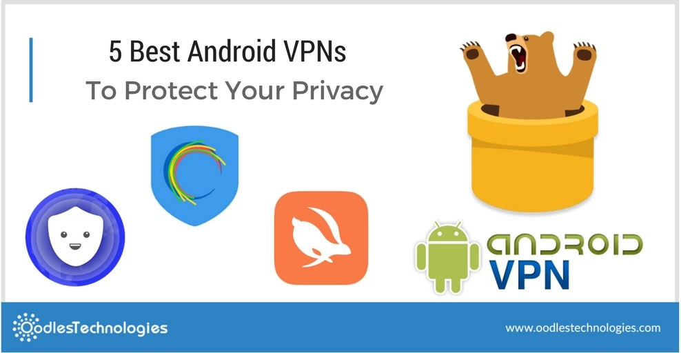 5 best Android VPNs