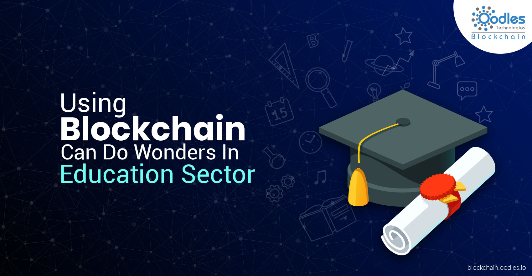 Using Blockchain Can Do Wonders In Education Sector