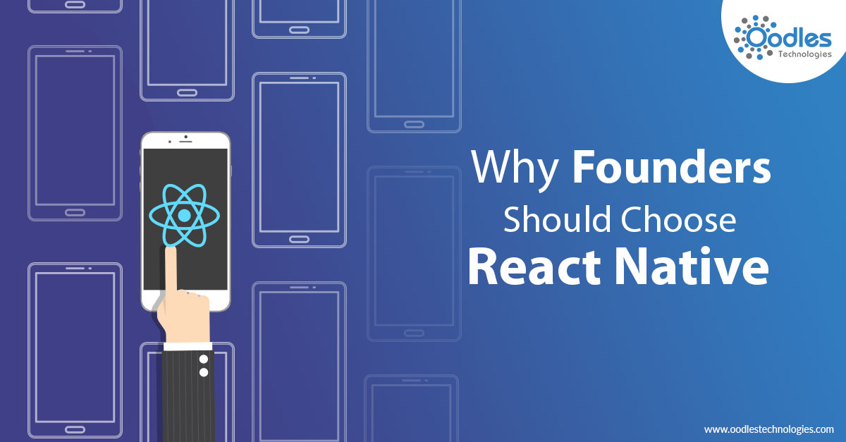 why founders should choose react native