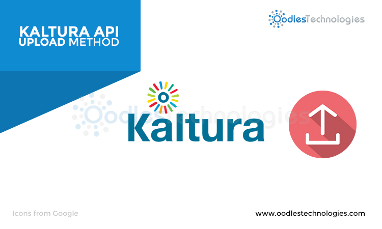 Kaltura API Upload Method