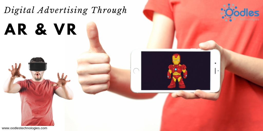 Digital advertising through AR & VR