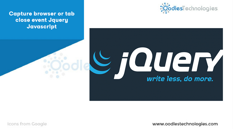 Capture Browser Or Tab Close Event Jquery Javascript