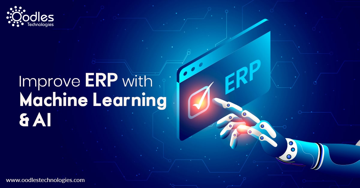 Machine Learning and Artificial Intelligence for ERP