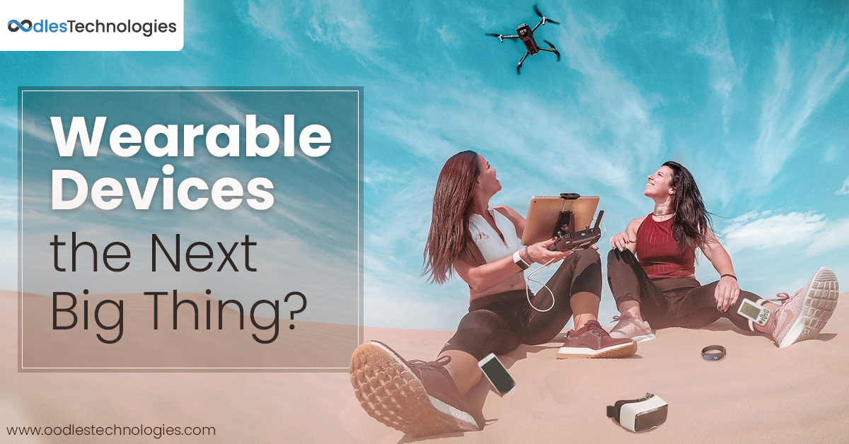 Are Wearable Devices the next Big thing