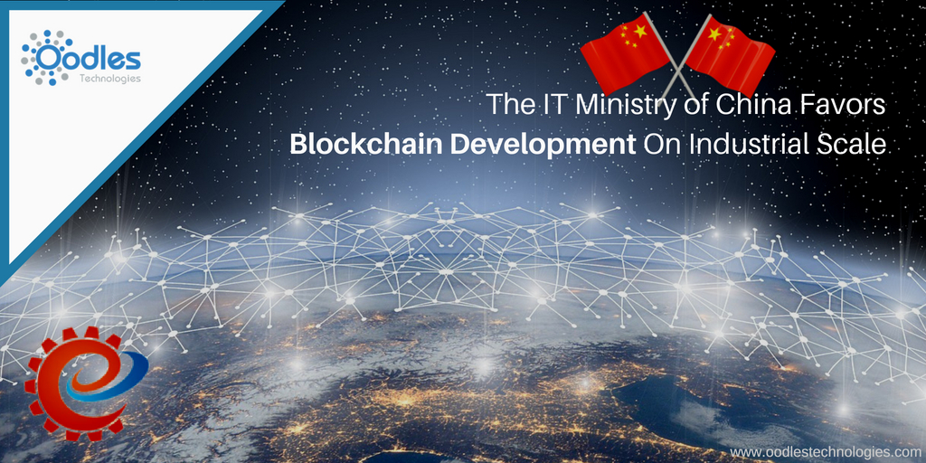 The IT Ministry of China Favors Blockchain Development On Industrial Scale
