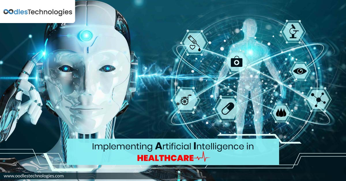 Implementing Artificial Intelligence in Healthcare