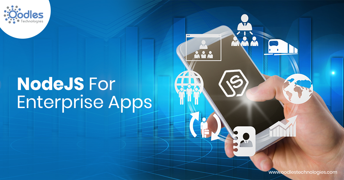 Top Organizations Use NodeJS To Develop Robust Enterprise Apps