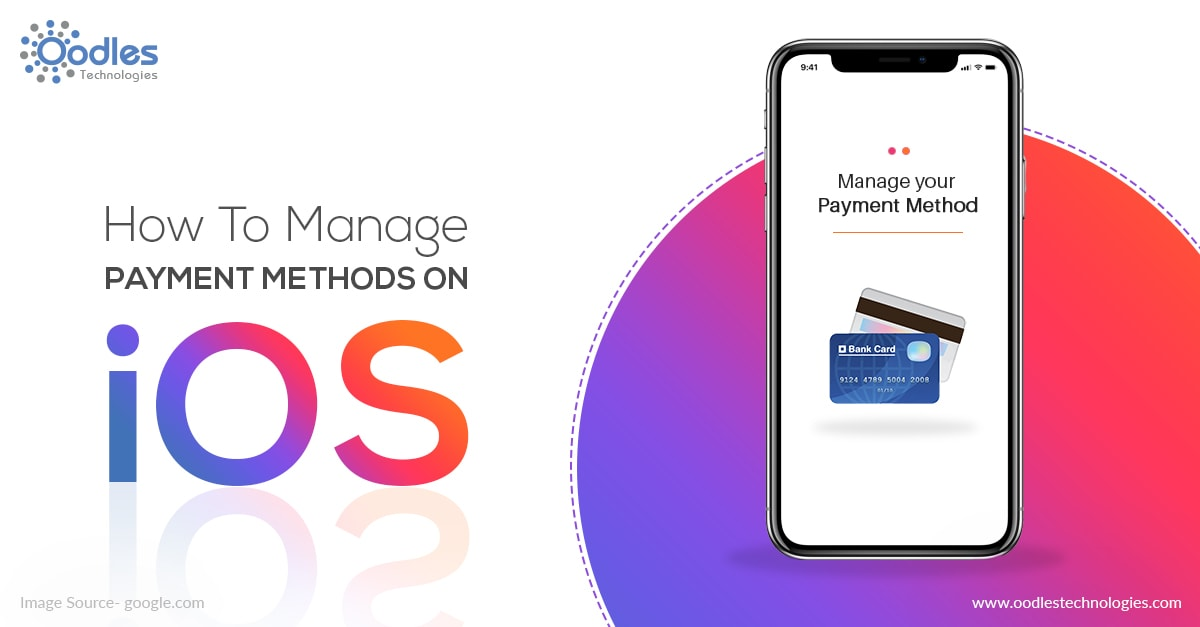 How To Manage Payment Methods On iOS