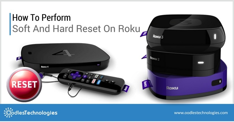 How To Perform Soft And Hard Reset On Roku