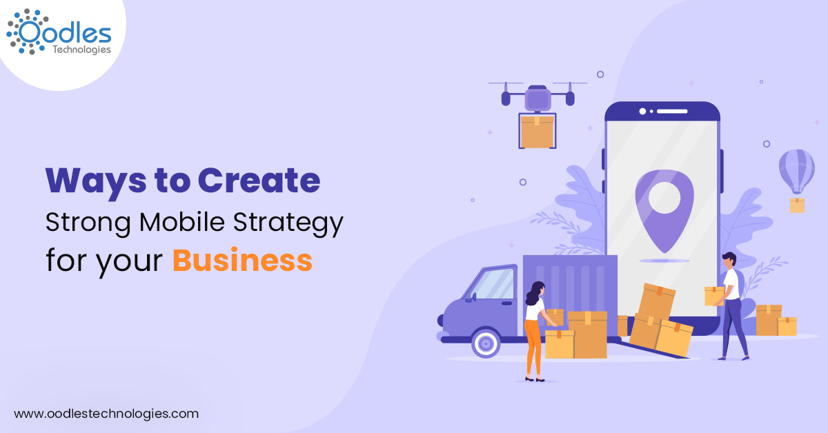 Create Strong Mobile Strategy