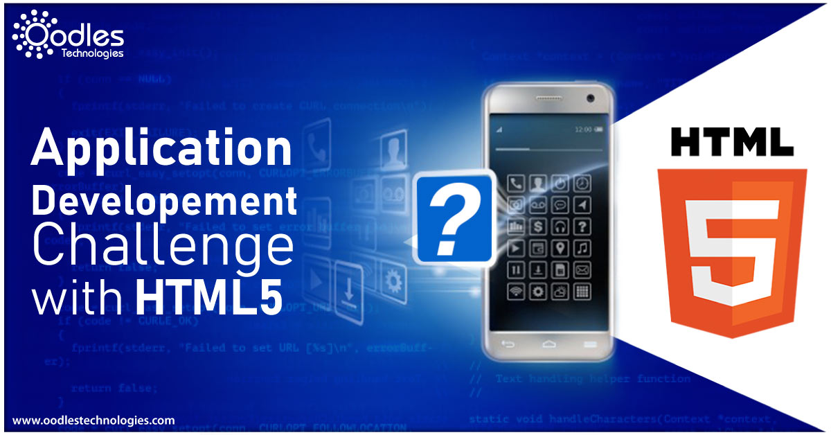 Application Development Challenges using HTML