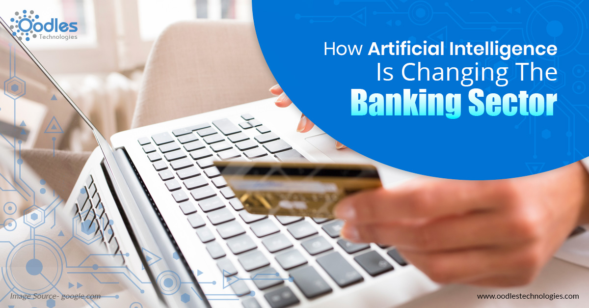 Artificial intelligence changing the banking sector