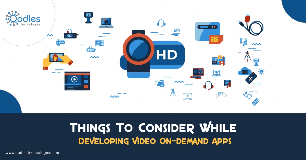Things to Consider while Developing Video On Demand Apps