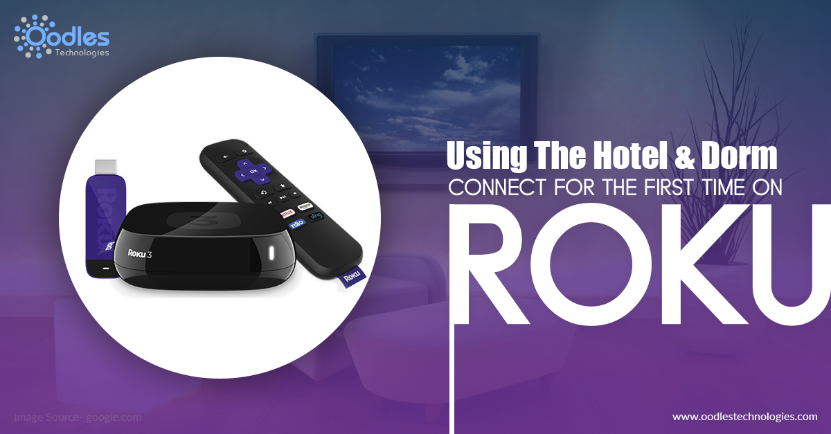 Using The Hotel and Dorm Connect For The First Time On Roku