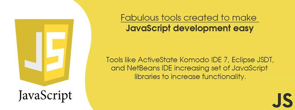 Frameworks and Tools That are Tuned for JavaScript
