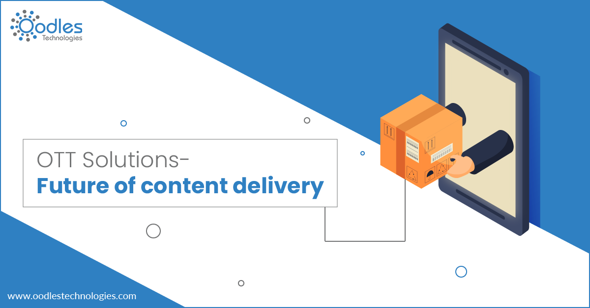 OTT Solutions Future of Content Delivery