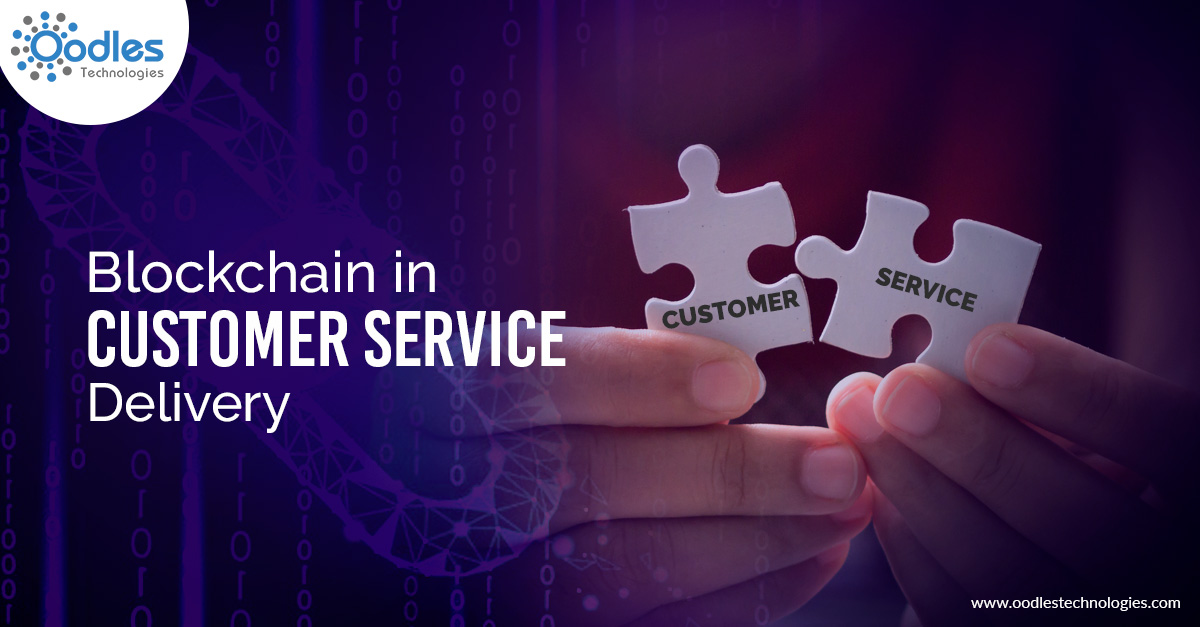 Blockchain in Customer Service Delivery