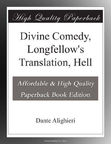 Divine Comedy, Longfellow's Translation, Hell