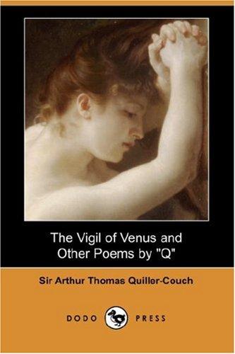 The Vigil of Venus and...