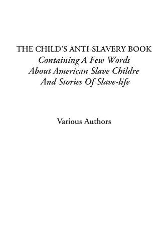 A Child's Anti-Slavery...