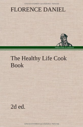 The Healthy Life Cook ...