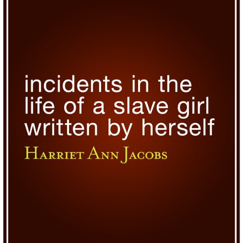 Incidents in the Life ...