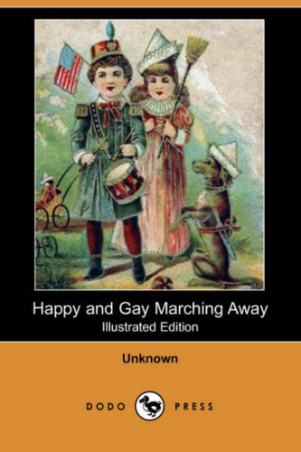 Happy and Gay Marching...