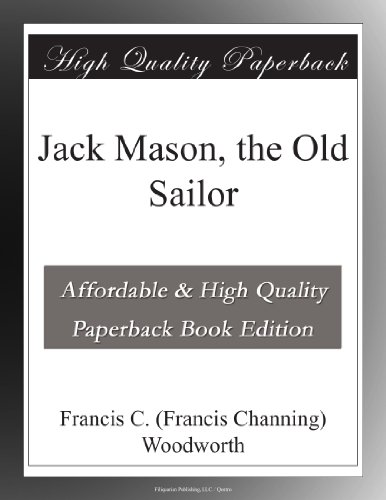 Jack Mason, the Old Sailor