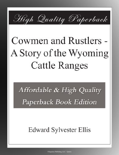 Cowmen and Rustlers: A...