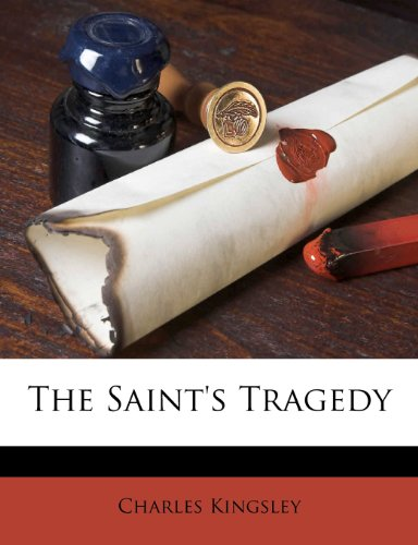 The Saint's Tragedy