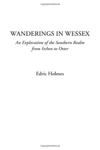 Wanderings in Wessex A...