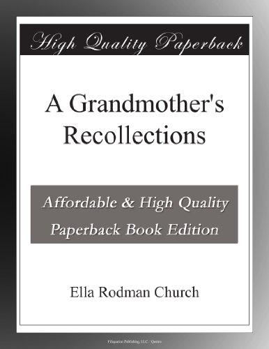 A Grandmother's Recoll...