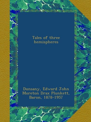 Tales of Three Hemisph...
