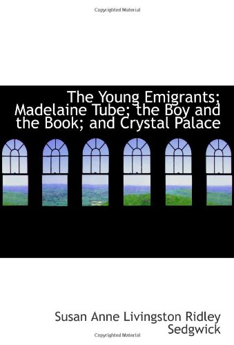 The Young Emigrants; M...
