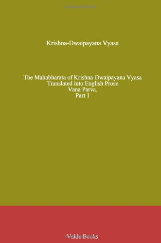 The Mahabharata of Krishna-Dwaipayana Vyasa Translated into