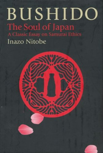 Bushido, the Soul of Japan