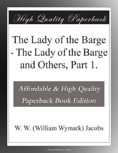 The Lady of the Barge ...