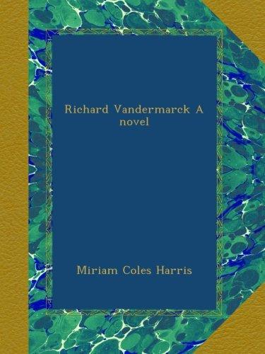 Richard Vandermarck A...