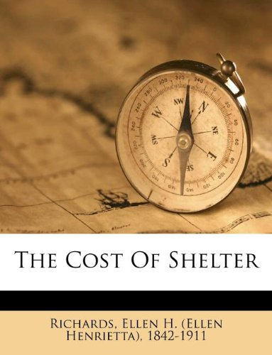 The Cost of Shelter