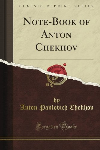 Note-Book of Anton Che...