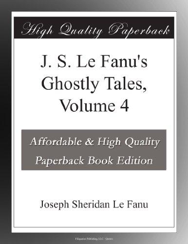 J. S. Le Fanu's Ghostl...