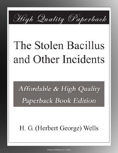 The Stolen Bacillus an...