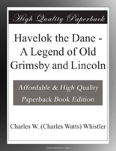 Havelok the Dane A Leg...