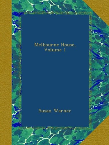 Melbourne House, Volume 1